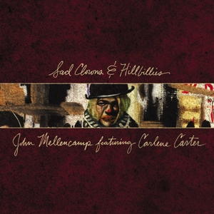 MELLENCAMP, JOHN - SAD CLOWNS & HILLBILLIES