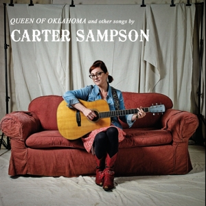 SAMPSON, CARTER - QUEEN OF OKLAHOMA & OTHER SONGS