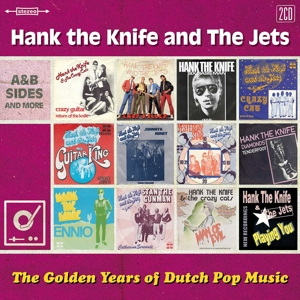 HANK THE KNIFE - GOLDEN YEARS OF DUTCH POP MUSIC