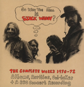 STACK WADDY - SO WHO THE HELL IS STACK WADDY/ COMPLETE WORKS 1970-72