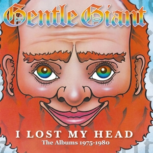 GENTLE GIANT - I LOST MY HEAD: THE ALBUMS 1975-1980 -REMAST-