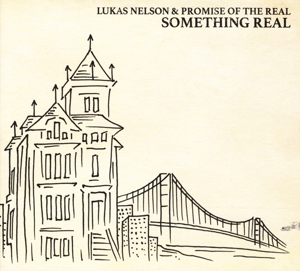 NELSON, LUKAS & PROMISE O - SOMETHING REAL