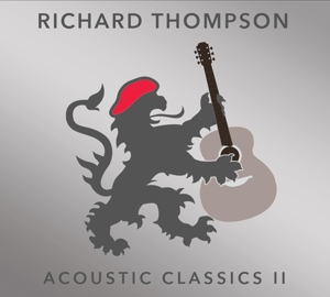 THOMPSON, RICHARD - ACOUSTIC CLASSICS II