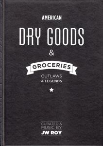 ROY, J.W. - DRY GOODS & GROCERIES