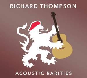THOMPSON, RICHARD - ACOUSTIC RARITIES