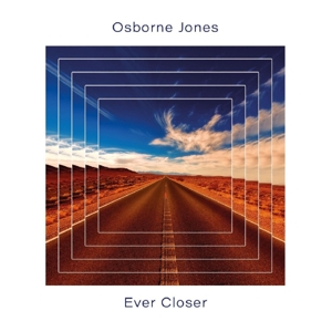 OSBORNE JONES - EVER CLOSER
