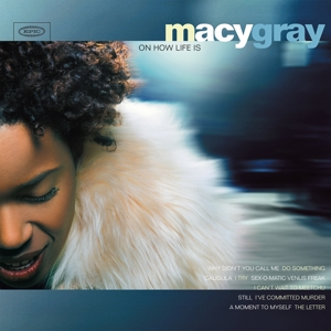 GRAY, MACY - ON HOW LIFE IS -COLOURED-