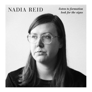 NADIA REID - LISTEN TO FORMATION LOOK FOR THE SI