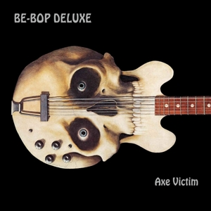 BE BOP DELUXE - AXE VICTIM -REMAST-