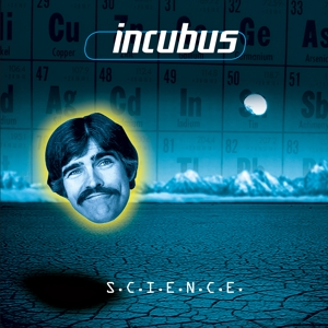 INCUBUS - SCIENCE -COLOURED-