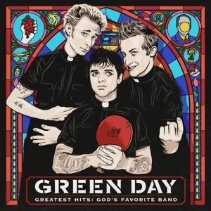 GREEN DAY - GREATEST HITS: GOD'S..