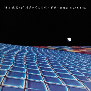 HANCOCK, HERBIE - FUTURE SHOCK =REMASTERED=
