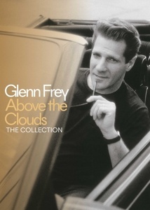 FREY, GLENN - ABOVE THE CLOUDS: THE VERY BEST (3CD/DVD)