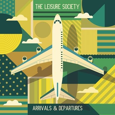 LEISURE SOCIETY - ARRIVALS & DEPARTURES