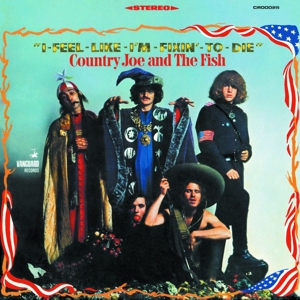 COUNTRY JOE & THE FISH - I-FEEL-LIKE-I M-FIXIN -TO-DIE  LTD.