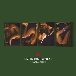 CATHERINE WHEEL - ADAM AND EVE -HQ/INSERT-