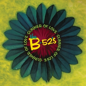 B 52'S - SUMMER OF LOVE -COLOURED-