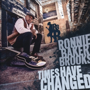 BROOKS, RONNIE BAKER - TIMES HAVE CHANGED