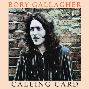 GALLAGHER, RORY - CALLING CARD