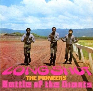 PIONEERS - LONG SHOT/ BATTLE OF THE GIANTS -EXPANDED-