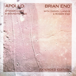 ENO, BRIAN - APOLLO  ATMOSPHERES AND SOUNDTRACKS