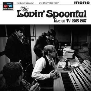 LOVIN  SPOONFUL - LIVE ON TV 1965-67
