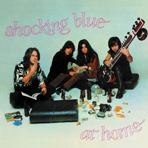 SHOCKING BLUE - AT HOME + 4