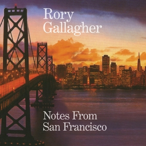 GALLAGHER, RORY - NOTES FROM SAN FRANCISCO