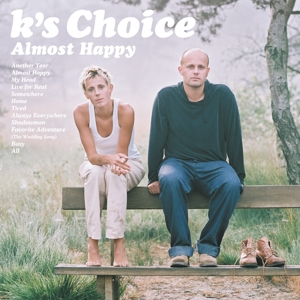 K'S CHOICE - ALMOST HAPPY-HQ/GATEFOLD-
