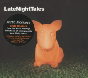 ARCTIC MONKEYS - LATE NIGHT TALES - ARCTIC MONKEYS