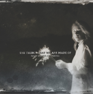 CHAPIN CARPENTER, MARY - THINGS THAT WE.. -DIGI-