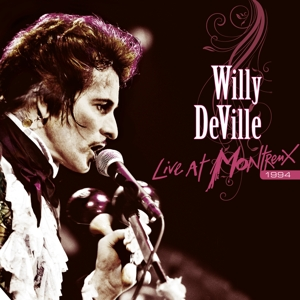 DEVILLE, WILLY - LIVE AT MONTREUX 1994
