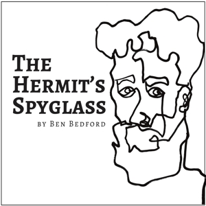 BEDFORD, BEN - THE HERMIT S SPYGLASS