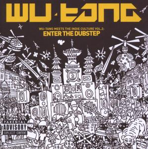 WU-TANG CLAN - MEETS THE INDIE CULTURE 2