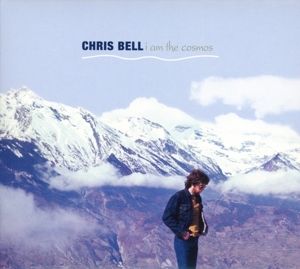 BELL, CHRIS - I AM THE COSMOS -REMAST-
