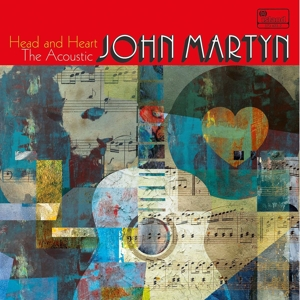 MARTYN, JOHN - HEAD AND HEART - THE ACOUSTIC JOHN