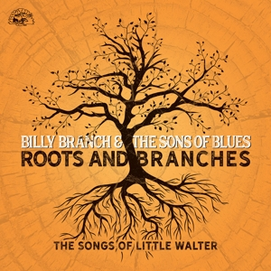 BRANCH, BILLY & THE SONS - ROOTS AND BRANCHES