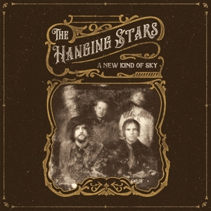 HANGING STARS, THE - A NEW KIND OF SKY