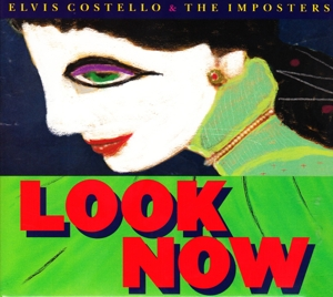 COSTELLO, ELVIS/THE IMPOSTE - LOOK NOW (DEL.ED.)