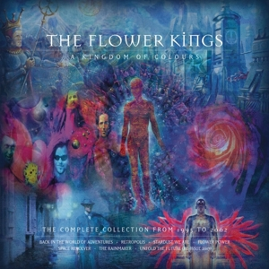 FLOWER KINGS - A KINGDOM OF COLOURS (1995-2002)