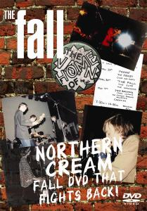 FALL - NORTHERN CREAM THE FALL..