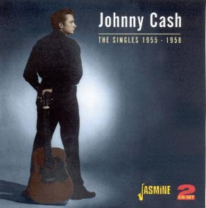 CASH, JOHNNY - THE SINGLES 1955-1958