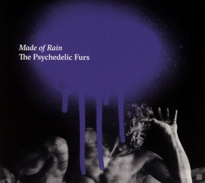 PSYCHEDELIC FURS - MADE OF RAIN -DIGI-
