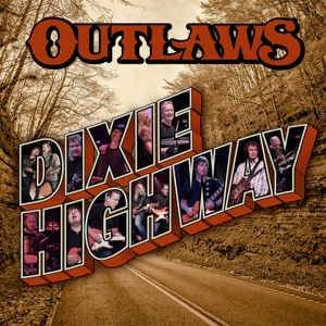 OUTLAWS - DIXIE HIGHWAY -DIGI-