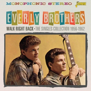 EVERLY BROTHERS - WALK RIGHT BACK. THE SINGLES COLLEC