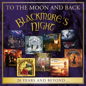 BLACKMORE'S NIGHT - TO THE MOON & BACK - 20 YEARS & BEYOND