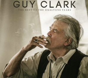 CLARK, GUY - BEST OF THE DUALTONE..