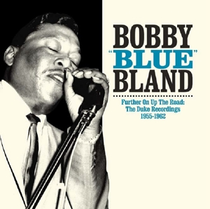 BLAND, BOBBY - FURTHER UP ON THE ROAD:..