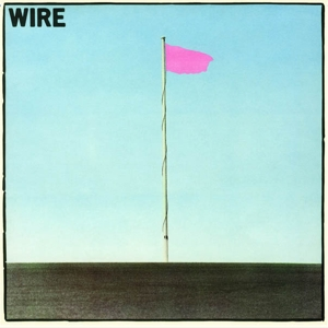 WIRE - PINK FLAG (SPECIAL EDITION)