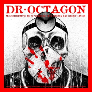 DR.OCTAGON - MOOSEBUMPS AN EXPLORATION INTO MODE